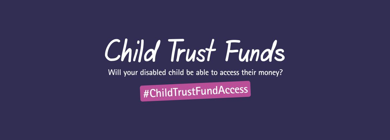 Child Trust Fund Access